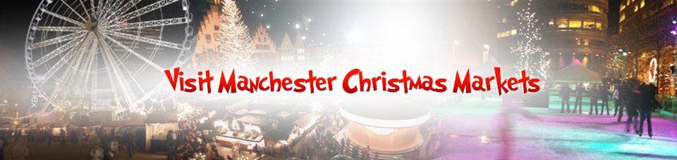 christmas markets Manchester